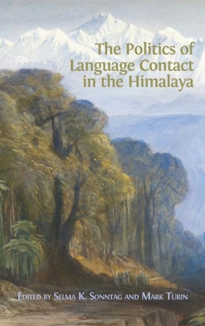Politics of Language Contact in the Himalaya