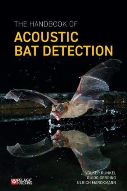 Handbook of Acoustic Bat Detection