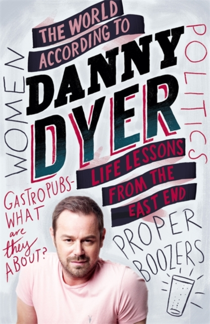 World According to Danny Dyer