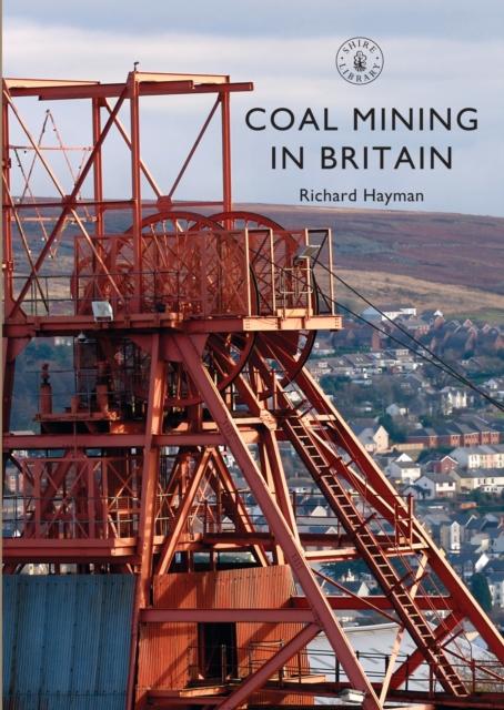 Coal Mining in Britain