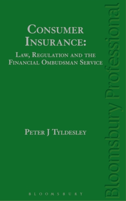 Consumer Insurance: Law, Regulation and the Financial Ombudsman Service