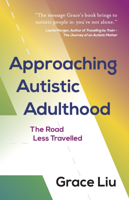 Approaching Autistic Adulthood