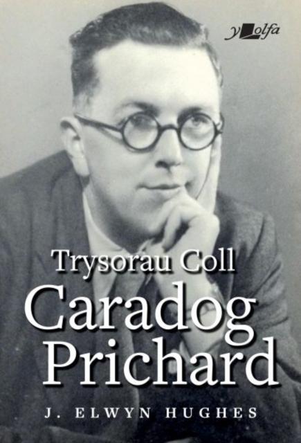 Trysorau Coll Caradog Prichard
