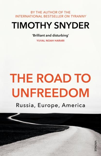 Road to Unfreedom