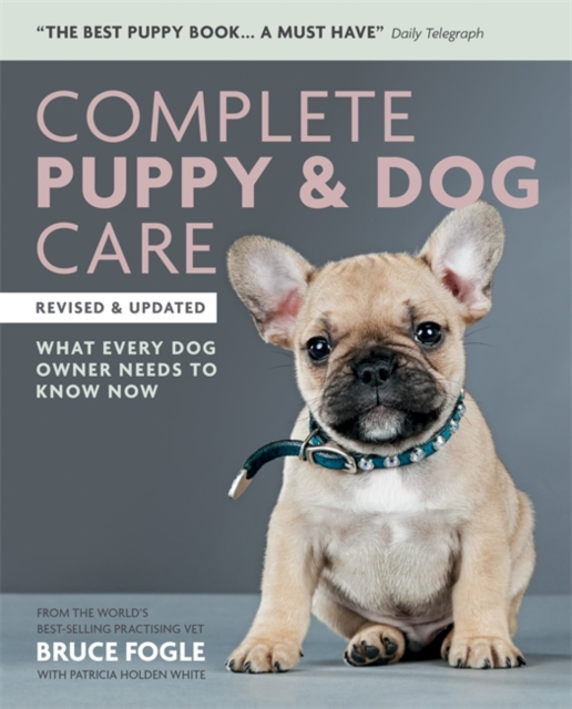 Complete Puppy & Dog Care