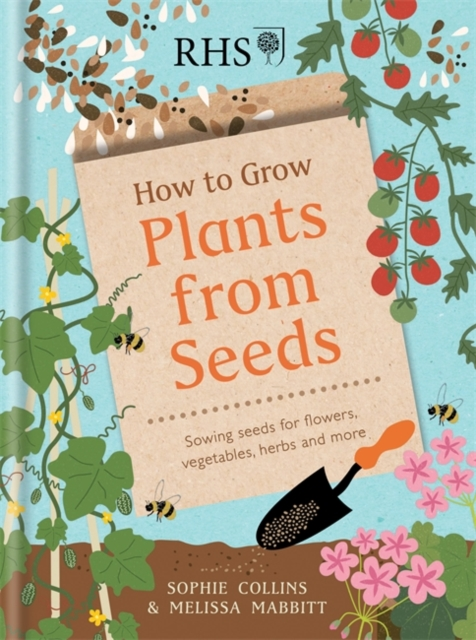 RHS How to Grow Plants from Seeds