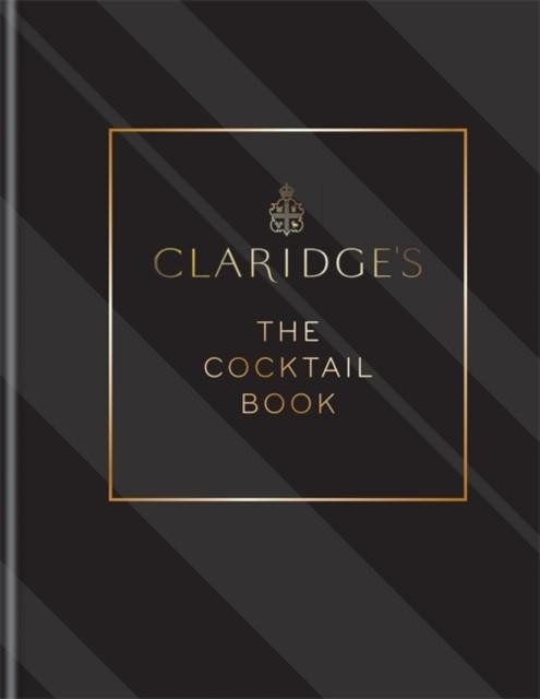 Claridge's - The Cocktail Book