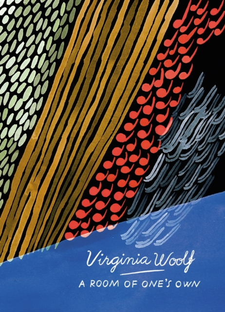 Room of One's Own and Three Guineas (Vintage Classics Woolf Series)