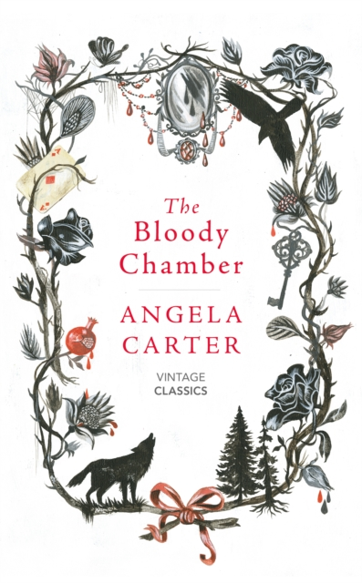 The Bloody Chamber and Other Stories (Vintage Classics)