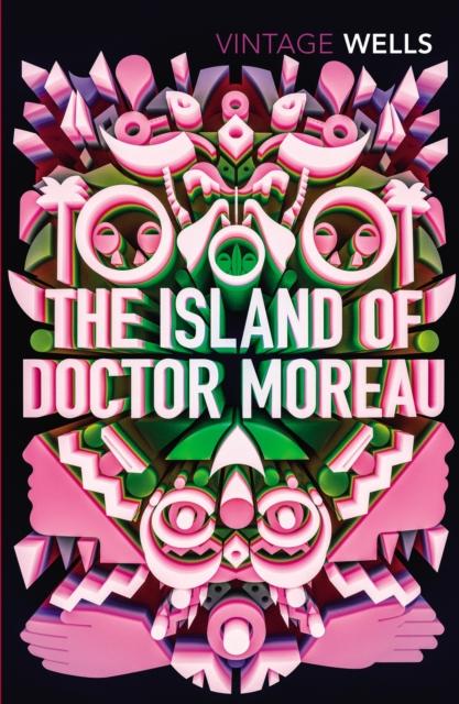 The Island of Doctor Moreau (Vintage Classics)