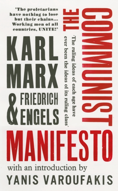 The Communist Manifesto : with an introduction by Yanis Varoufakis (Vintage Classics)