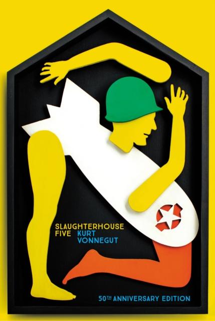 Slaughterhouse 5 : 50th Anniversary Edition (Vintage Classics)