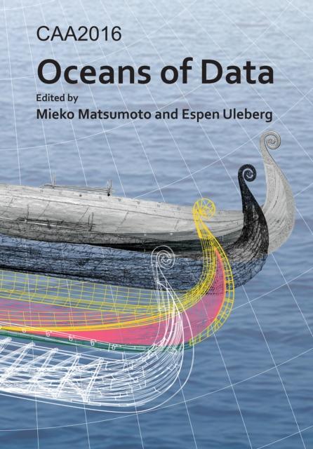 CAA2016: Oceans of Data