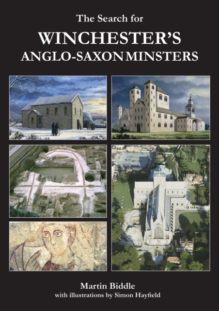 Search for Winchester's Anglo-Saxon Minsters