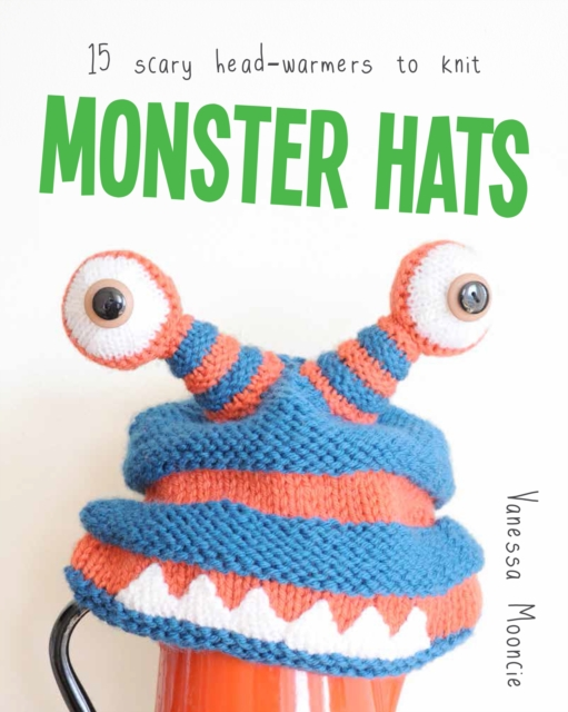Monster Hats: 15 Scary Head Warmers to Knit