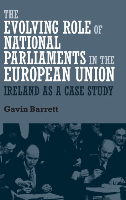 Evolving Role of National Parliaments in the European Union