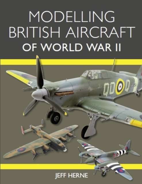Modelling British Aircraft of World War II