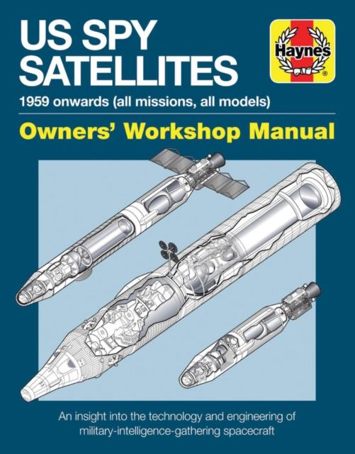 US Spy Satellite Owners' Workshop Manual