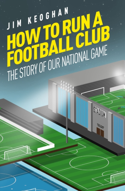 How to Run a Football Club
