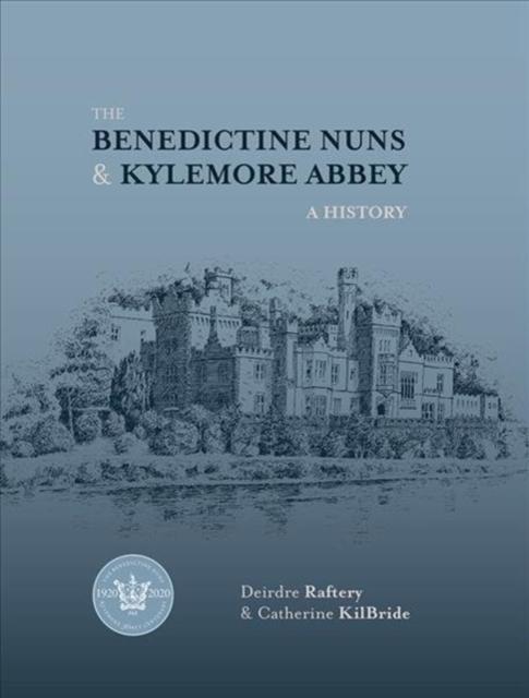 Benedictine Nuns & Kylemore Abbey