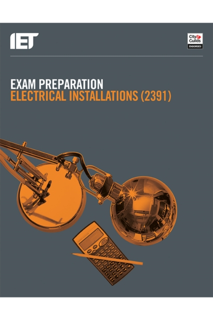 Exam Preparation: Electrical Installations (2391)