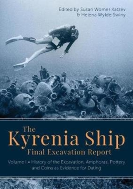 Kyrenia Ship Final Excavation Report, Volume I
