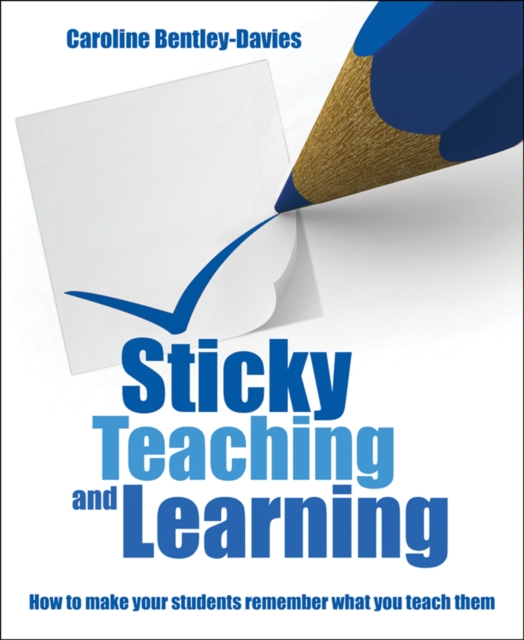 Sticky Teaching and Learning