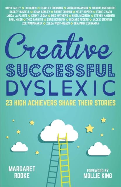 Creative, Successful, Dyslexic