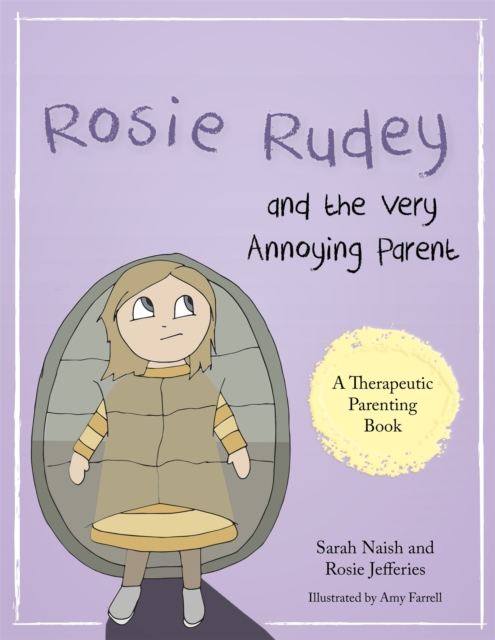 Rosie Rudey and the Very Annoying Parent