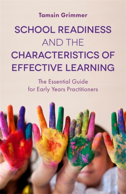 School Readiness and the Characteristics of Effective Learning