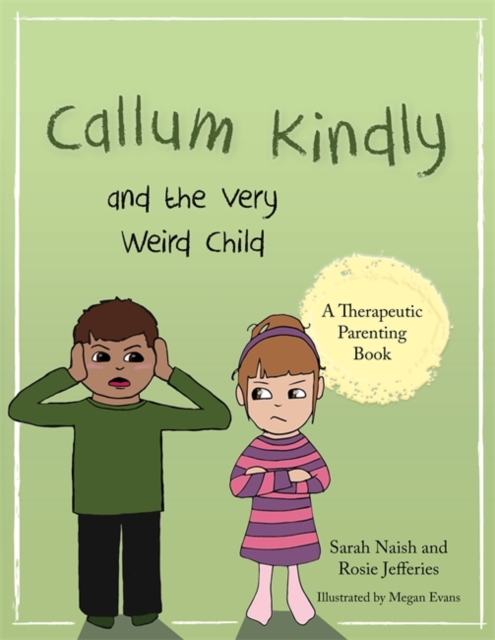 Callum Kindly and the Very Weird Child
