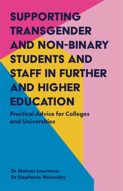 Supporting Transgender and Non-Binary Students and Staff in Further and Higher Education