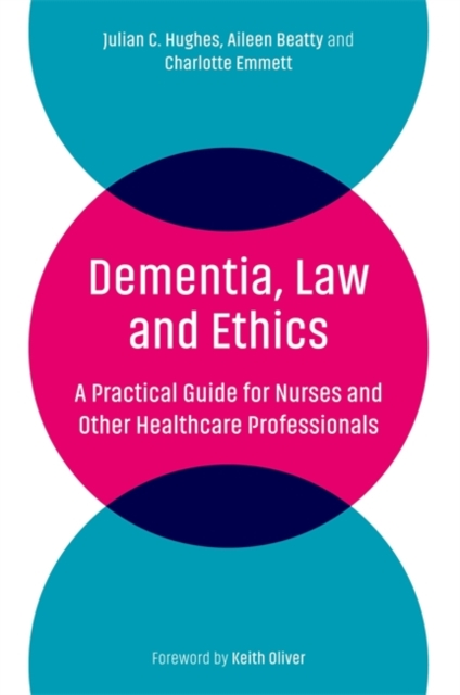 Dementia, Law and Ethics