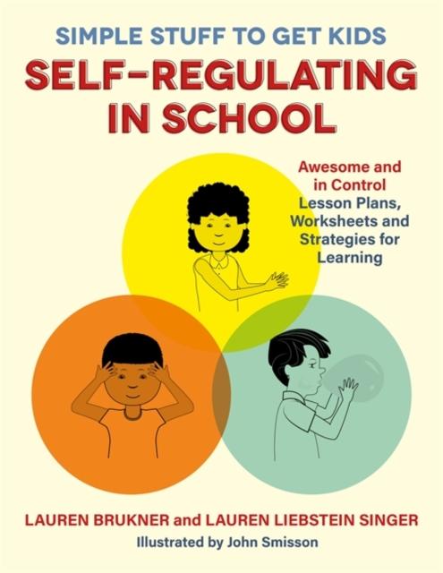 Simple Stuff to Get Kids Self-Regulating in School