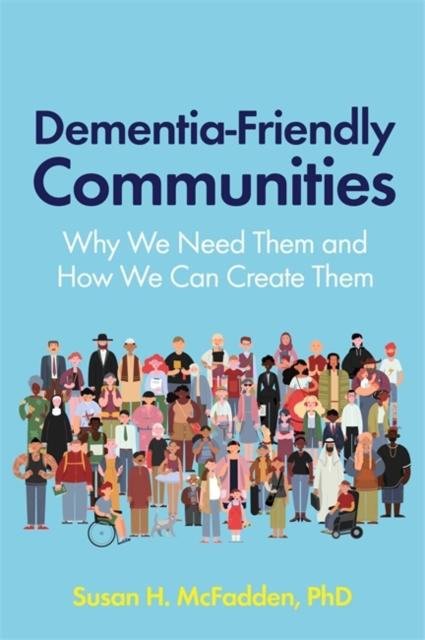 Dementia-Friendly Communities