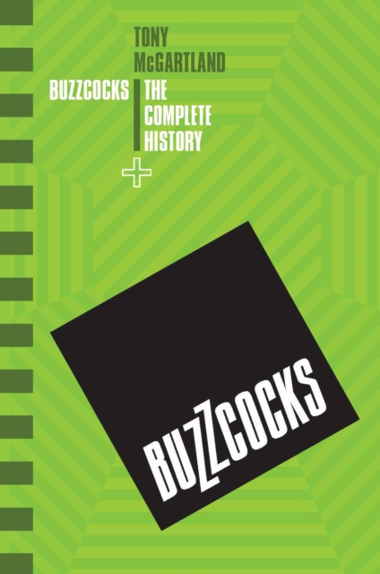 Buzzcocks - The Complete History