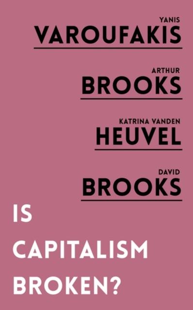 Is Capitalism Broken?