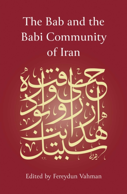 Bab and the Babi Community of Iran