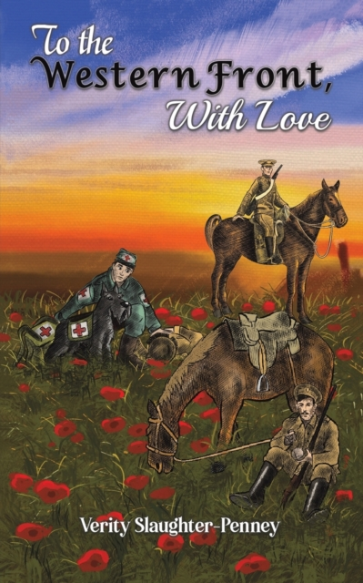 To the Western Front, with Love