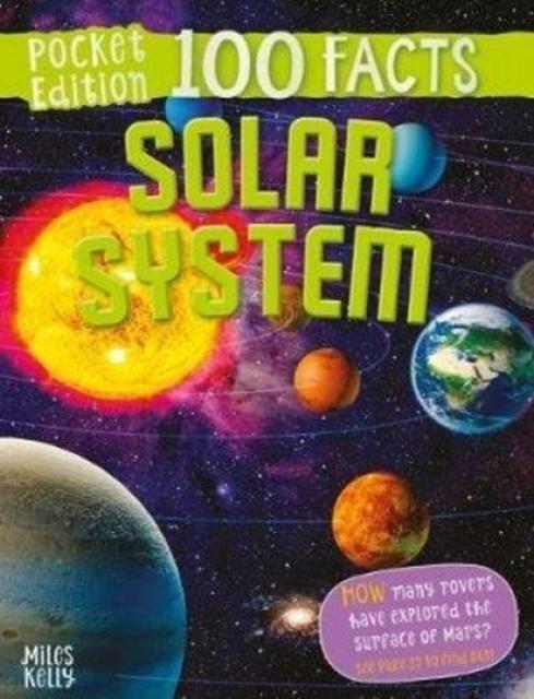 100 Facts Solar System Pocket Edition