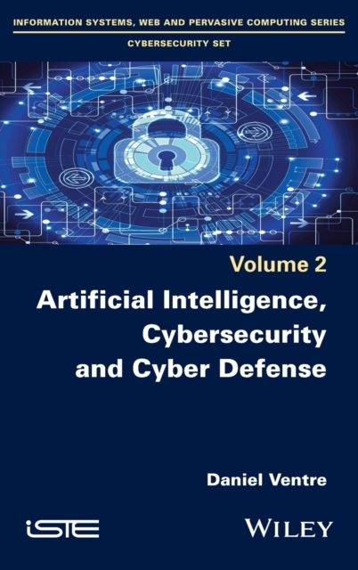 Artificial Intelligence, Cybersecurity and Cyber Defence