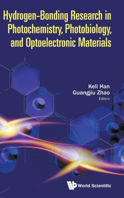 Hydrogen-bonding Research In Photochemistry, Photobiology, And Optoelectronic Materials