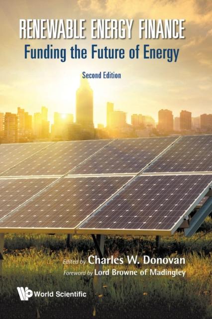 Renewable Energy Finance: Funding The Future Of Energy