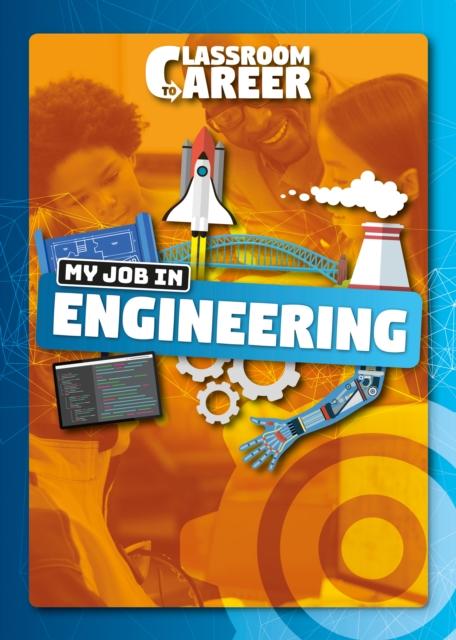 My Job in Engineering