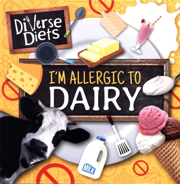 I'm Allergic to Dairy