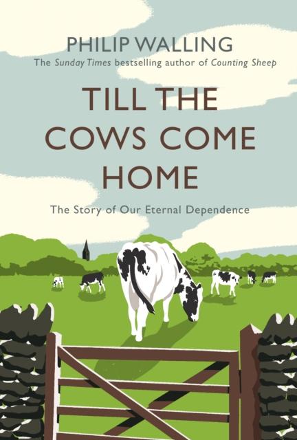 Till the Cows Come Home