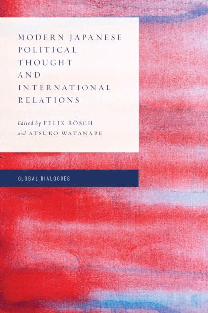 Modern Japanese Political Thought and International Relations