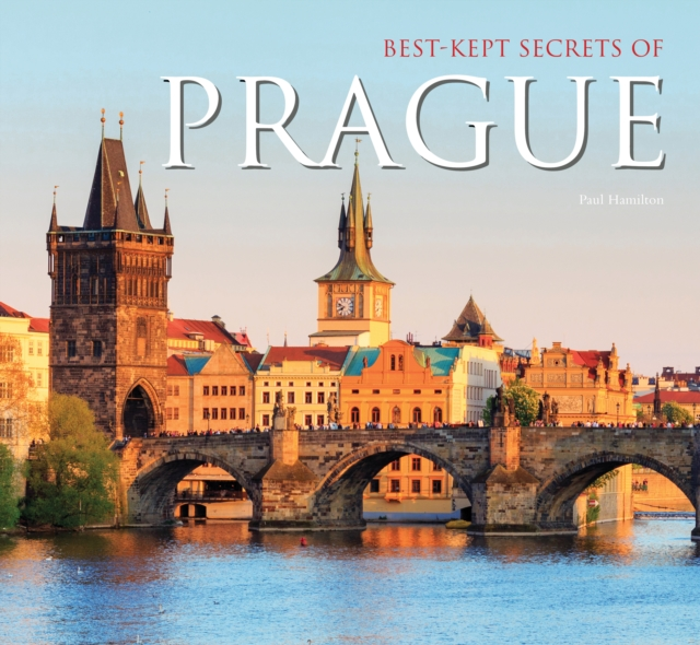 Best-Kept Secrets of Prague