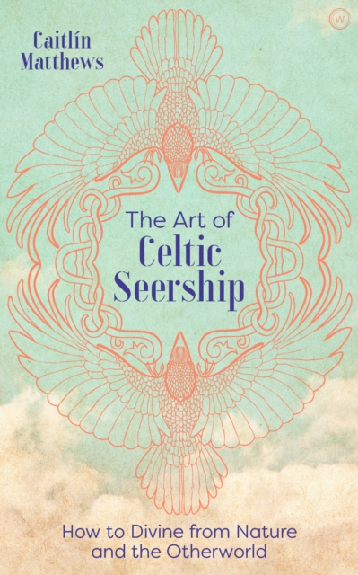 Art of Celtic Seership