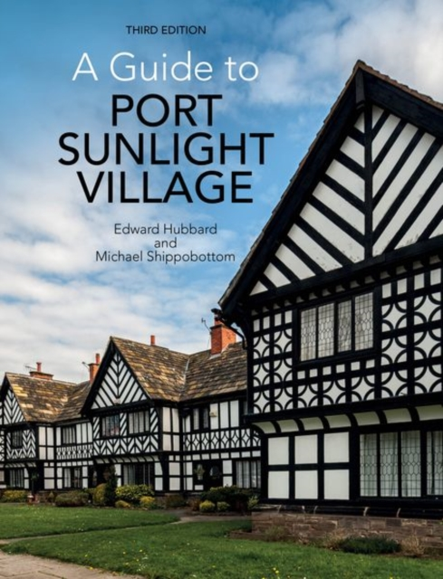Guide to Port Sunlight Village